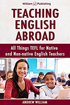 Teaching English Abroad: All Things TEFL for Native and