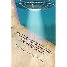 Peter Mortensen in pericolo: Ufo (Un giornalista sensitivo Vol. 3)