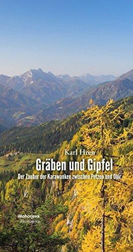 (Gräben und Gipfel: Der Zauber der Karawanken zwischen Petzen und Obir)