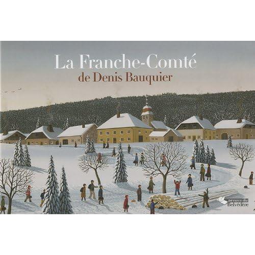 La Franche-Comté de Denis Bauquier