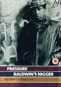Pressure + Baldwin's Nigger [1975] [DVD]