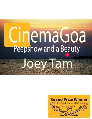 Cinema Goa, Peepshow and A Beauty (English Edition)