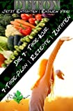 7 Tage Detox - Jetzt entgiften| Endlich frei: Die 7-Tage-Kur für Ihren gesundheitlichen Erfolg (Betty Green`s Ernährung & Gesundheit)