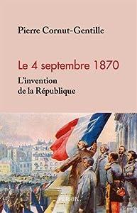 """Afficher """"Le 4 septembre 1870"""""""