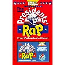 The Presidents' Rap: From Washington to Clinton
