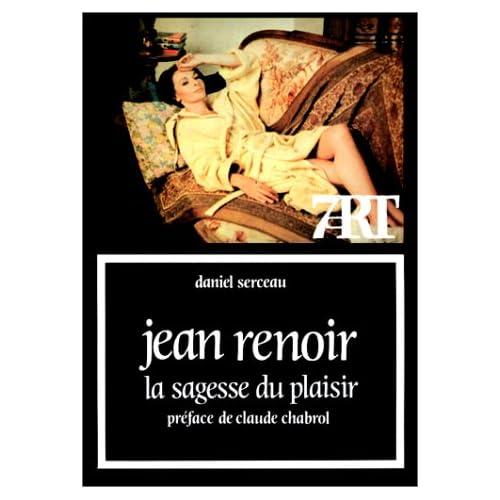 Jean Renoir, la sagesse du plaisir