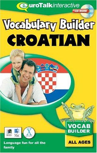 Vocabulary Builder - Croatian: Learn Croatian