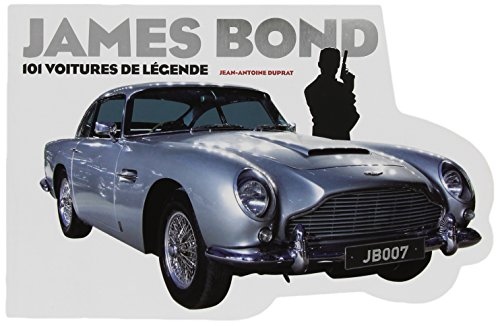 James Bond – 101 voitures de légende