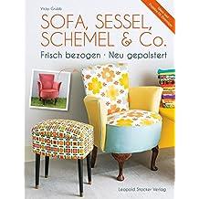 Sofa, Sessel, Schemel & Co: Frisch bezogen Neu gepolstert