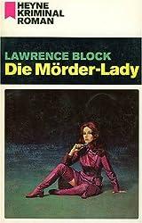 Die Mörder- Lady.