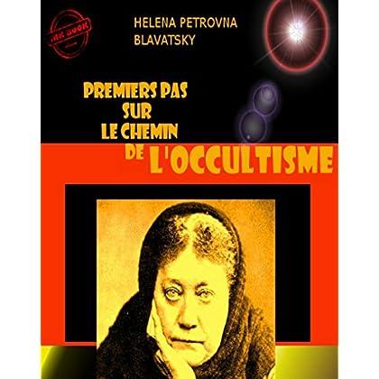 Premiers pas sur le chemin de l'occultisme (Littérature ésotérique)