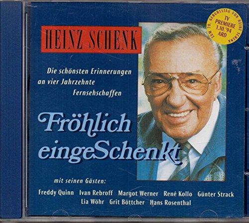 Fröhlich eingeschenkt (feat. Freddy Quinn, Günter Strack..)