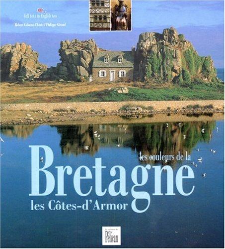 Les couleurs de la Bretagne : Les Côtes-d'Armor Edition bilingue français-anglais