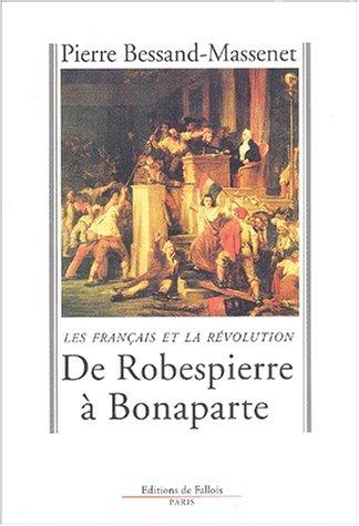 De Robespierre à Bonaparte