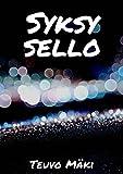 Syksy sello (Finnish Edition)