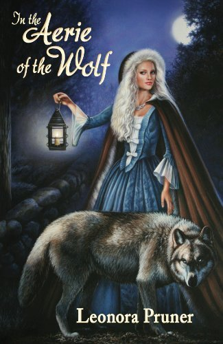 In the Aerie of the Wolf by Leonora Pruner (2011-04-01) - 4 Pruner