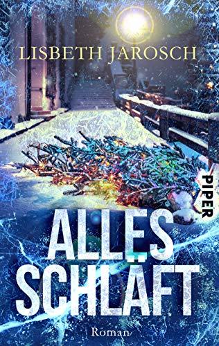 Buchseite und Rezensionen zu 'Alles schläft: Ein weihnachtlicher Kriminalroman' von Lisbeth Jarosch