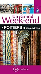 Un Grand Week-End à Poitiers