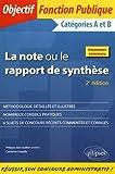 La Note ou le Rapport de Synthèse Catégories A et B