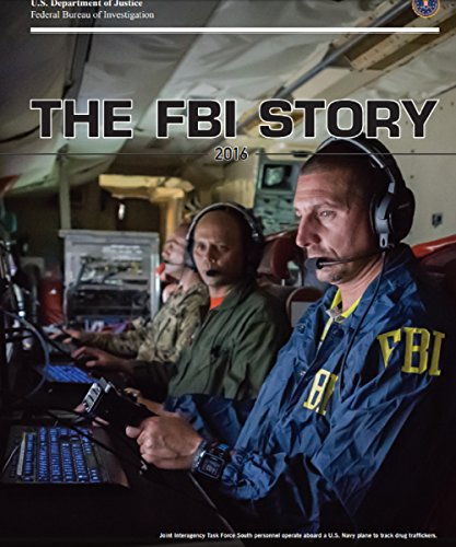 THE FBI STORY 2016:  we carried out our mission (English Edition)