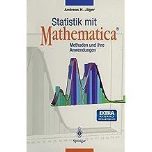 Statistik mit Mathematica®: Methoden und ihre Anwendungen
