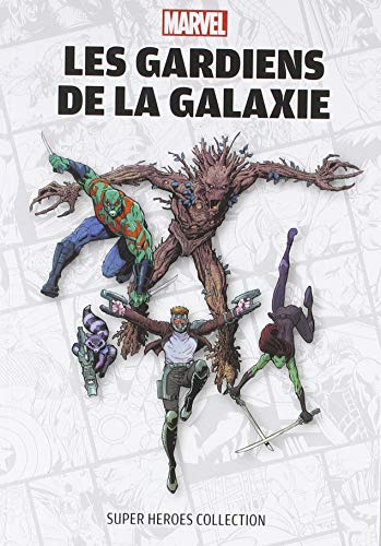 Marvel Super Heroes Collection - Les Gardiens de la galaxie par Collectif