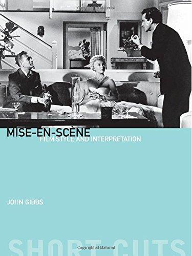Mise-en-scene - Film Style and Interpretation (Short Cuts)