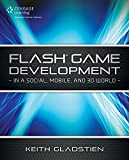 Flash Game Development: In a Social, Mobile and 3D World by Glen Rhodes (17-May-2013) Paperback