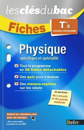 Physique TLE S OB+SPE - Les Clés du Bac