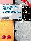 Matematica modelli e competenze. Per gli Ist. professionali. Con DVD. Con espansione online: 1