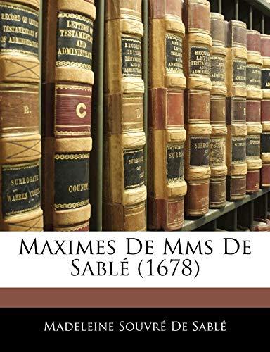 Maximes De Mms De Sablé (1678)