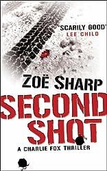 SECOND SHOT by Zoe Sharp (2007-08-27)