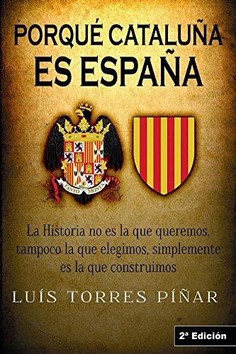 Descargar Libro Porqué Cataluña es España: Editorial Planeta Alvi de Luis Torres Piñar