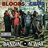 Banging on Wax by Bloods & Crips (1993-03-12)