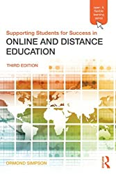 Supporting Students for Success in Online and Distance Education: Third Edition (Open and Flexible Learning)