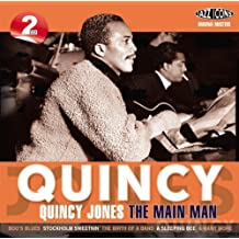 Quincy-the Main Man