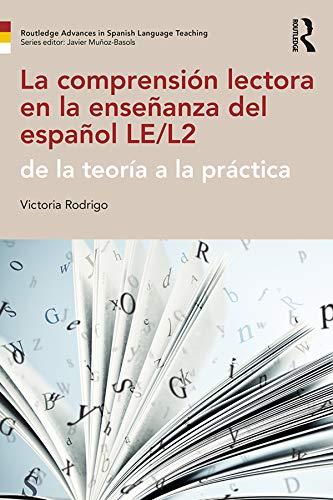 La comprensión lectora en la enseñanza del español LE/L2: de la ...