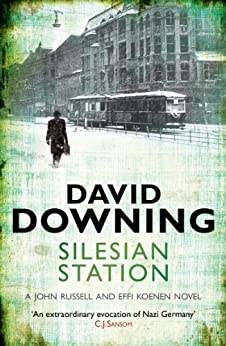 Silesian Station (John Russell series Book 2) by [Downing, David]
