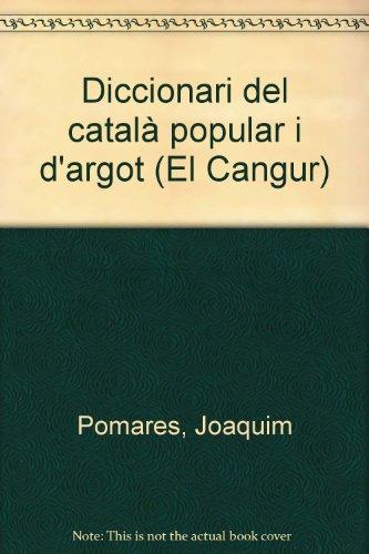 Diccionari del català popular i d'argot (El Cangur)