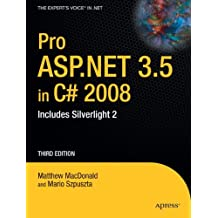 Pro ASP.NET 3.5 in C# 2008: Includes Silverlight 2, Third Edition