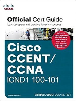 CCENT/CCNA ICND1 100-101 Official Cert Guide par [Odom, Wendell]