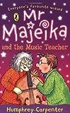 Mr Majeika and the Music Teacher