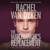 The Matchmaker's Replacement: Wingmen Inc., Book 2
