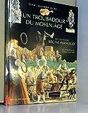 Un troubadour du Moyen âge...