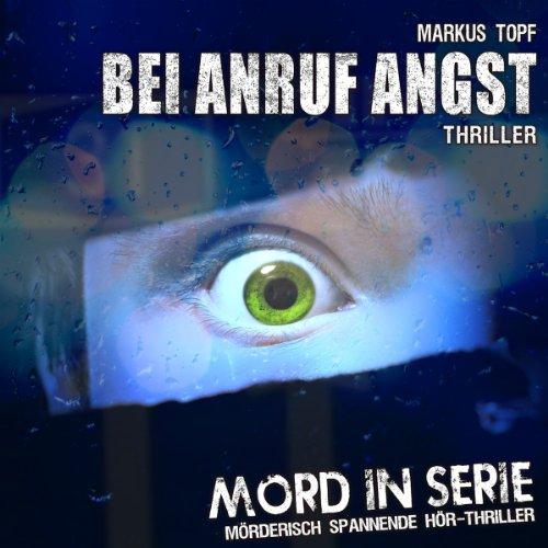 Preisvergleich Produktbild Mord in Serie 11: Bei Anruf Angst