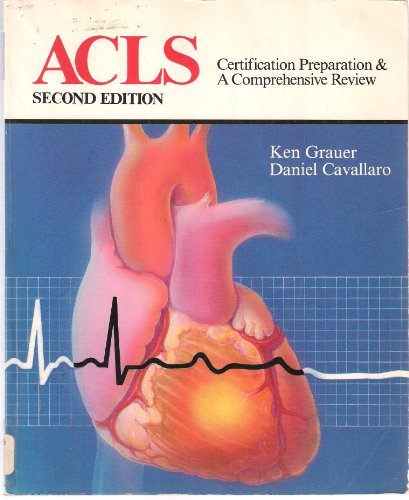 Acls: Certification Preparation and a Comprehensive Review PDF Books