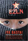 Ya Basta!: 10 Years of the Zapatista Uprising Writings of Subcomandante Insurgente Marcos by Subcomandante Marcos (2004-01-12)