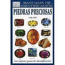PIEDRAS PRECIOSAS.MANUAL IDENTIFICACION (GUIAS DEL NATURALISTA-ROCAS-MINERALES-PIEDRAS PRECIOSAS)