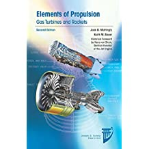 Elements of Propulsion: Gas Turbines and Rockets (AIAA Education Series)