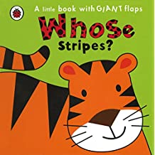 Whose... Stripes? (A Little Book With Giant Flaps)